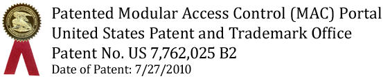Patented MAC Portal, Patent for Modular Access Control (MAC) Portal