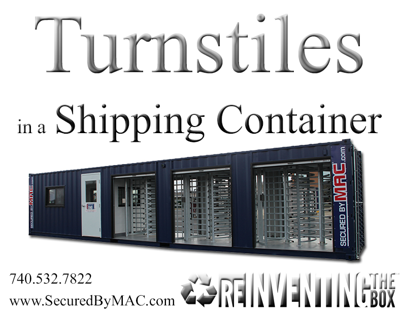 turnstile security in a container, turnstiles in a shipping container, turnstiles in a container, MSSI, Modular Security Systems Inc
