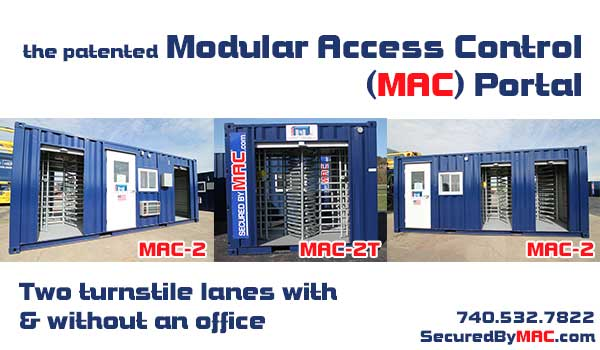 turnstiles, turnstiles in a container, patented MAC Portal, MSSI, Modular Security Systems Inc.