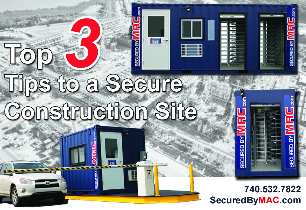 MSSI: Top 3 Tips to a Secure Construction Site